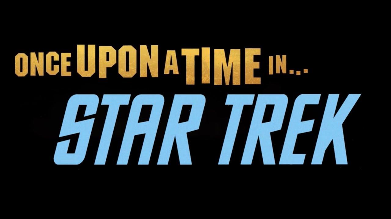 El logotipo de Once Upon a Time in Star Trek. Imagen: ComicBook.com