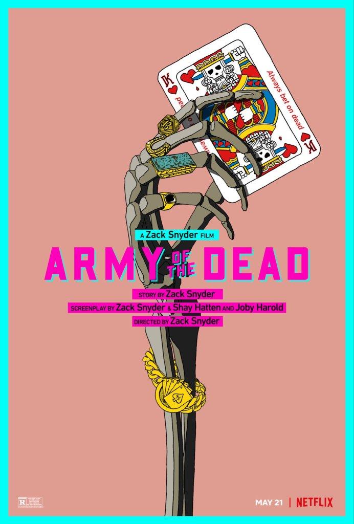 Póster de Army of the Dead (2021). Imagen: Zack Snyder Twitter (@ZackSnyder).