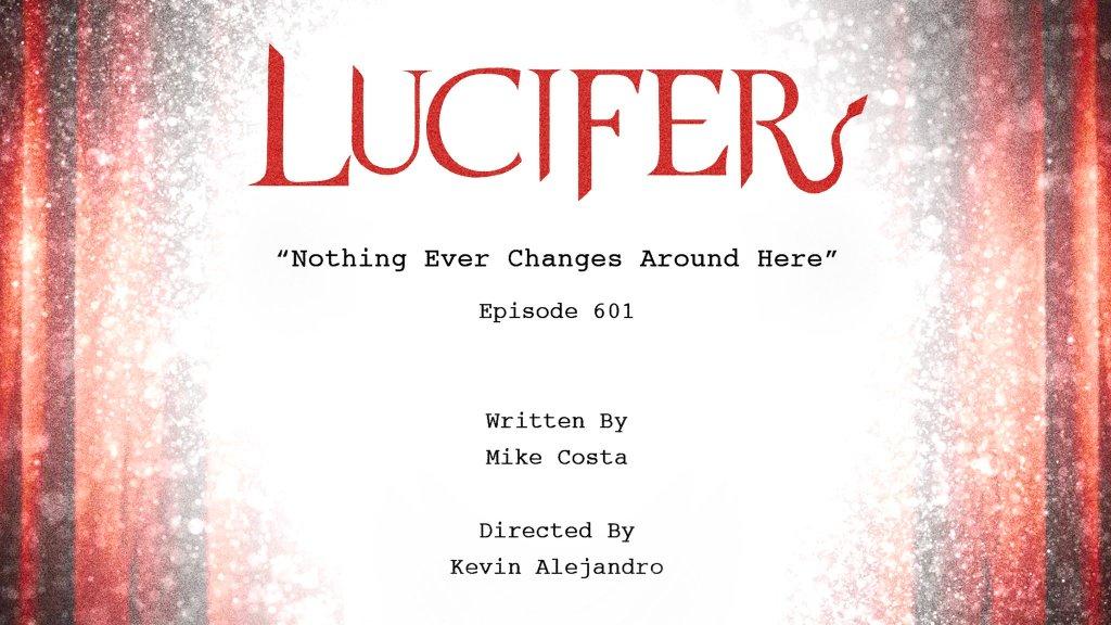 """El título del episodio 601 de Lucifer, dirigido por Kevin Alejandro (Detective Daniel """"Dan"""" Espinoza). Imagen: LUCIFER Writers Room Twitter (@LUCIFERWriters)."""