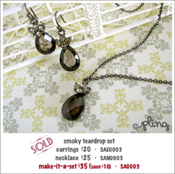SA0003 - smoky teardrop set