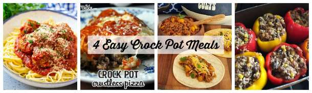 4 Easy Crock Pot Meals