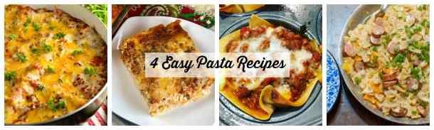 4 Easy Pasta Recipe