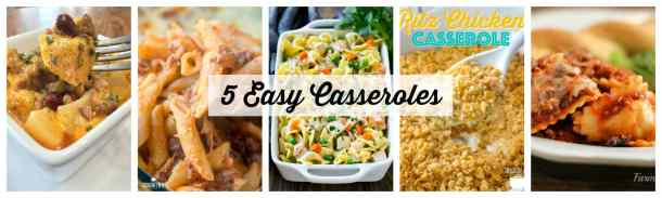 5 Easy Casserole Ideas