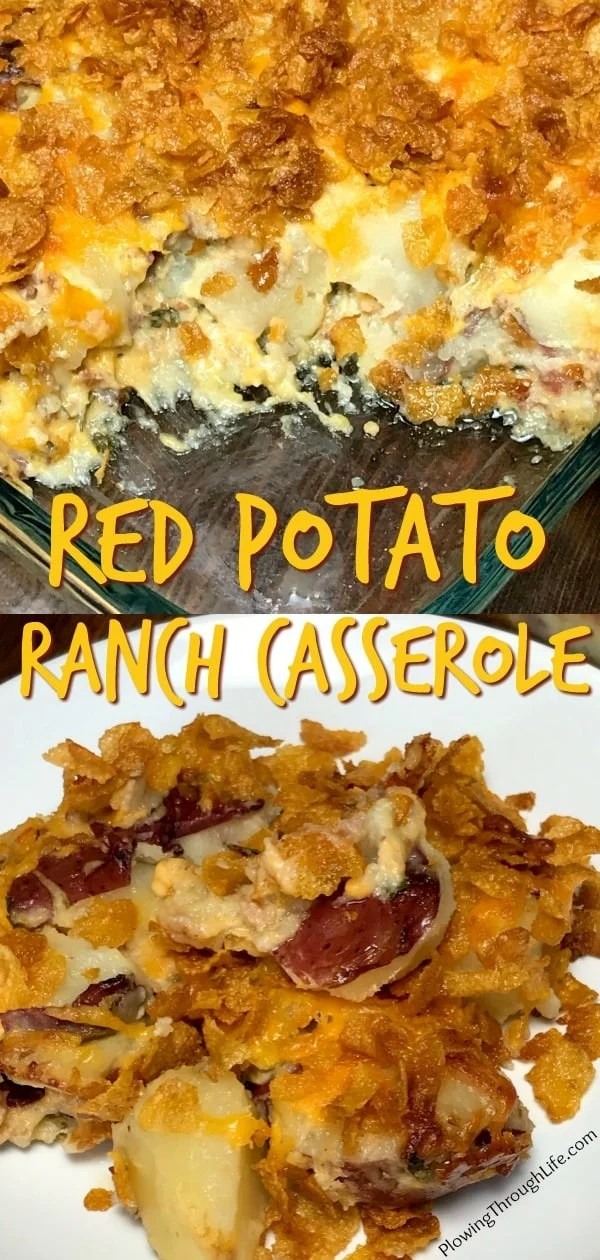 Do you need a nice side dish for a party or get together?  This Red Potato Ranch Casserole is loaded with wonderful flavors that are sure to please your guests! #potato #easycasserole