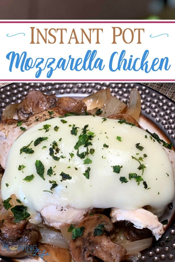 Are you looking for an easy Instant Pot chicken recipe? This is the Best Instant Pot Mozzarella Chicken is a regular on our family's table because it is so EASY and the chicken is juicy, tender and delicious!