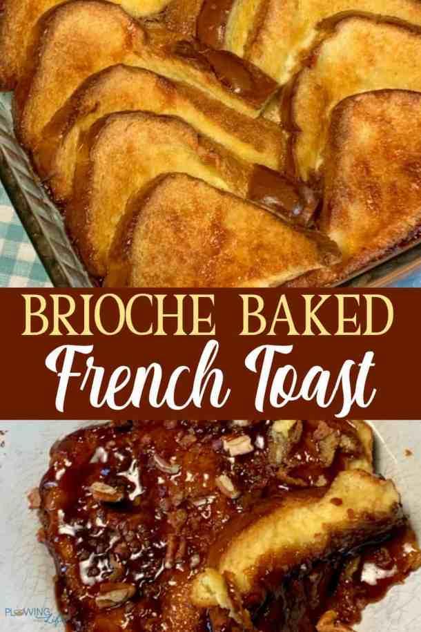 Farmhouse Brioche Baked French Toast Pin