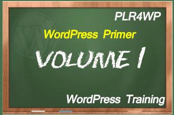 plr4wp Volume 1 WordPress Primer