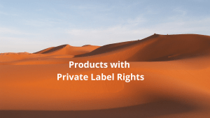 Products with Private Label Rights