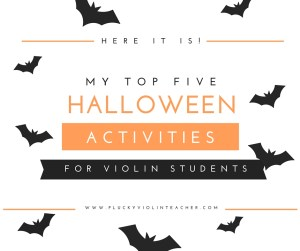 I bet your students love Halloween too! Observing holidays in your studio builds your studio community and increases engagement. Here are five Halloween Activities for violin students in your studio!
