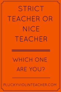 Are you a strict teacher or a nice teacher? How to find a good balance in your music studio...