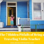 Seven Pitfalls of Being a Traveling Violin Teacher