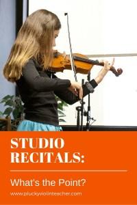 How studio recitals benefit your students and your studio.  via www.pluckyviolinteacher.com