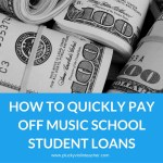 How to Quickly Pay Off Music School Student Loans