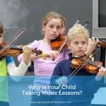 Why Do You Want Your Child to Continue Violin Lessons?