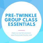Pre-Twinkle Group Class Essentials…