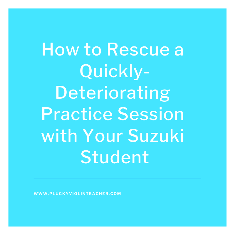 What do you do to reset a practice session that's headed downhill?  Via Plucky Violin Teacher.