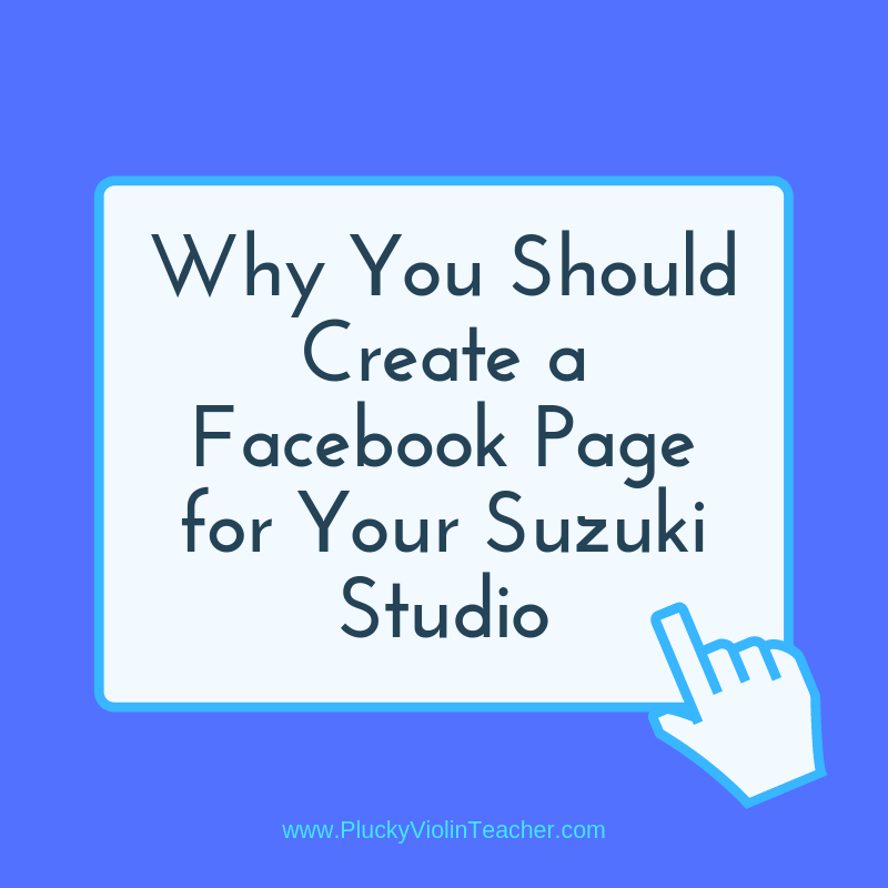 Why your Suzuki studio should have a Facebook page, and what you should post there. via Plucky Violin Teacher.