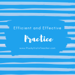 Efficient and Effective Practice
