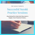 Successful Suzuki Practice Sessions