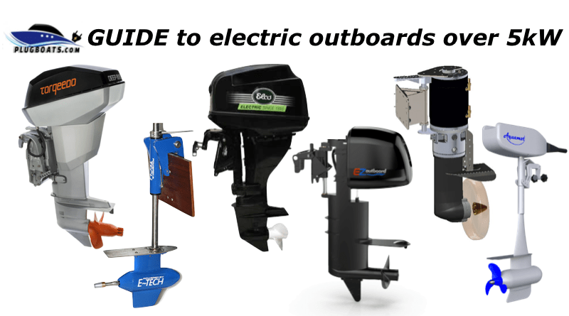 Electric Outboards: More than 5kW - Plugboats