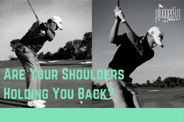 Are Your Shoulders Holding You Back-
