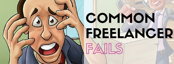 Common-Freelancer-Fails-and-How-to-Avoid-Them