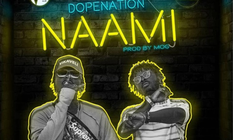 Dope Nation Naami song