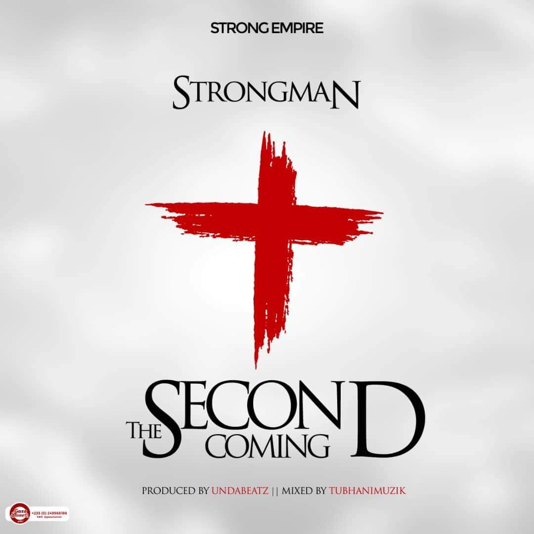 Download: Strongman - Second Coming (prod  by Unda Beat)