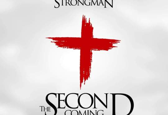 Strongman Second Coming song