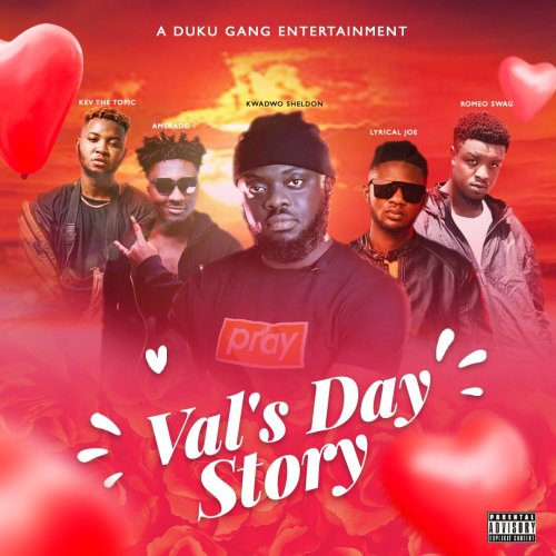 Kwadwo Sheldon Vals Day Story song download mp3