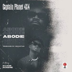captain planet 4x4 abodie song mp3 download kuami eugene