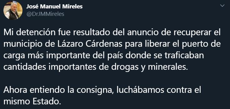 """José Manuel Mireles se refirió al arresto de Salvador Cienfuegos en su cuenta de Twitter. """"Ahora entiendo mi arresto"""", manifestó"""