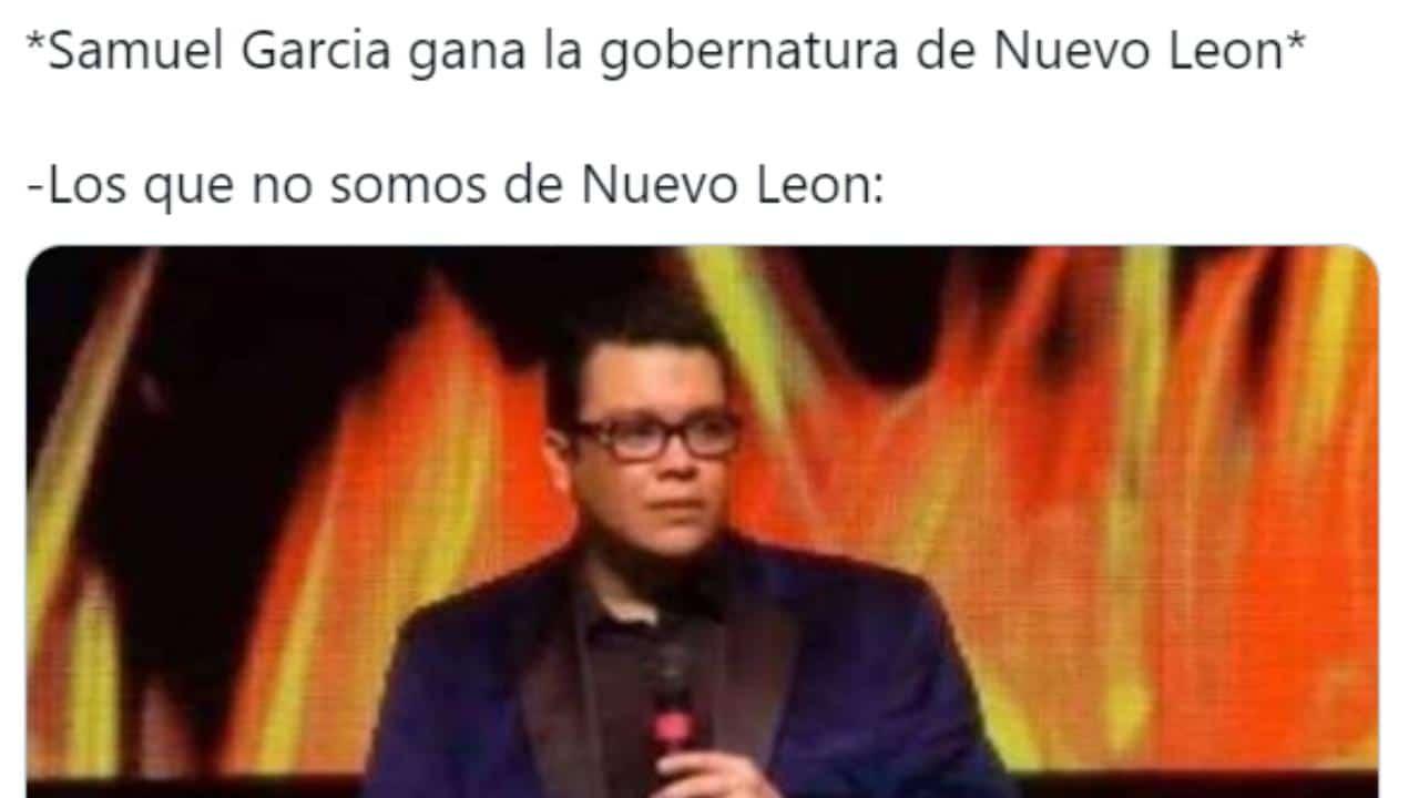 Memes de Samuel García elecciones 2021