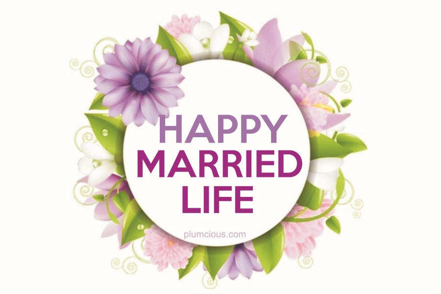 Happy Married life wishes to friend