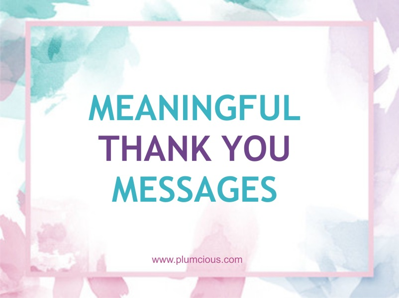 How to Say Thank You Meaningfully