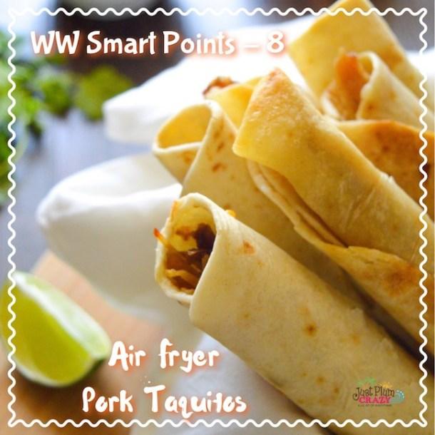 Pork Taquitos Recipe Air Fryer Weight Watchers Just Plum Crazy