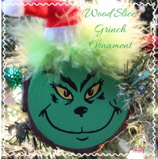 Wood Slice Grinch Christmas Ornament Craft