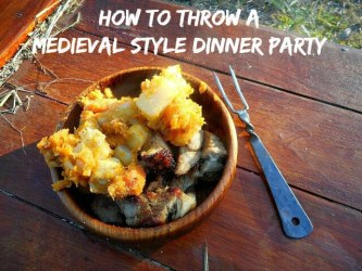 How to Throw a Medieval Style Dinner Party