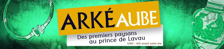 Exposition ArkeAube