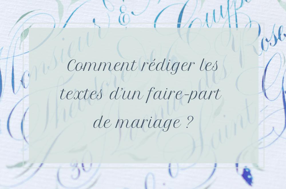L'anatomie d'un faire-part : comment rédiger les textes d'une invitation de mariage ?