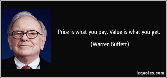 price is what you pay value is what you get Buffett