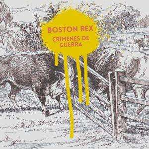 Boston Rex - Crimenes de Guerra - Cover