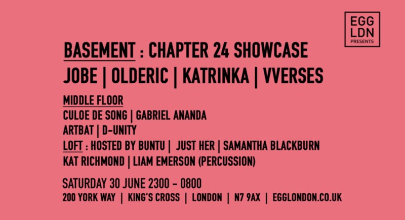 Chapter 24 takeover Egg LDN's Basement for label showcase