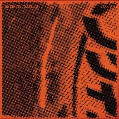 ROTW: Anthony Naples - Fog FM