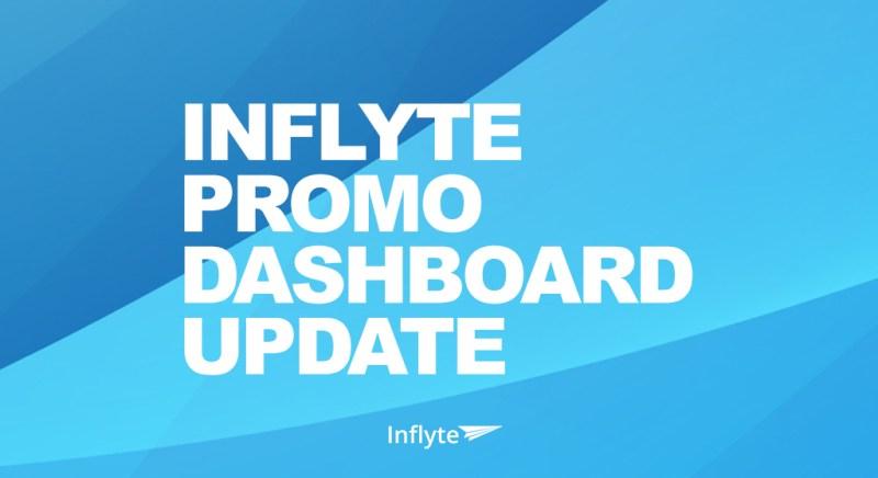 Inflyte Promo Dashboard Update