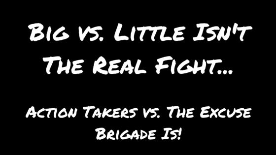Big vs. Little Isn't The Real Fight...
