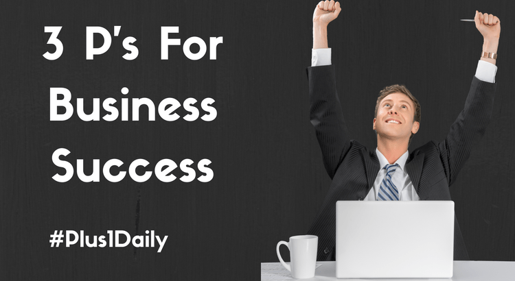 3-ps-for-business-success