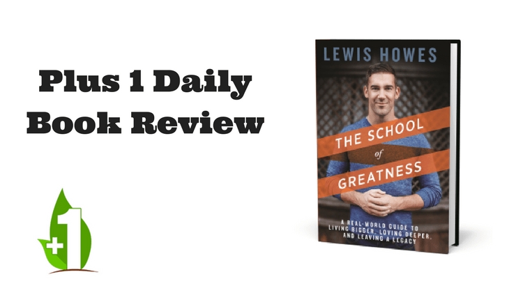 school of greatness by lewis howes