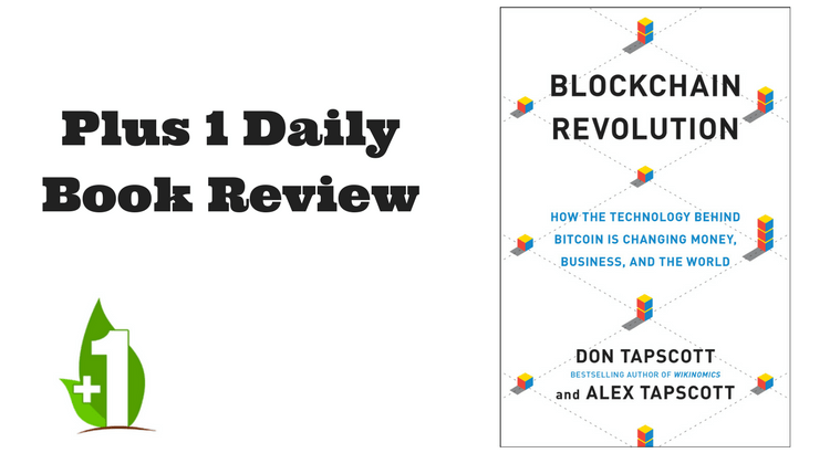 Blockchain Revolution By Don Alex Tapscott Book Review