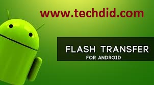 How to transfer a file with good speed in android